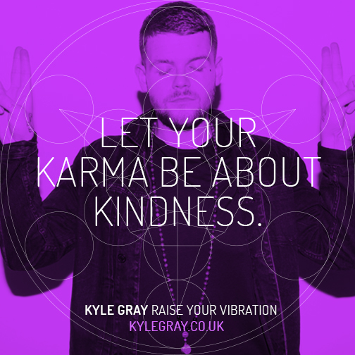 Kyle Gray_Quote 1_Let Your Karma