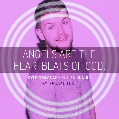 Kyle Gray_Quote 22_Angels are the heartbeat