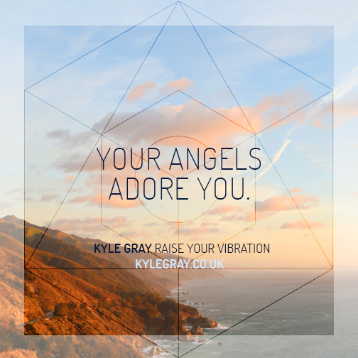 Kyle Gray_Quote 4_Your Angels Adore You
