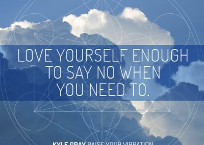 Kyle Gray_Quote 9_Love yourself enough