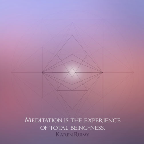 Meditation is total being-ness