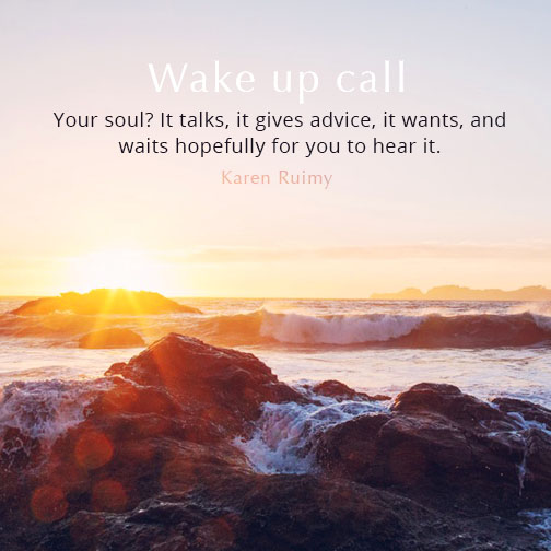 Your soul? It talks, it gives advice